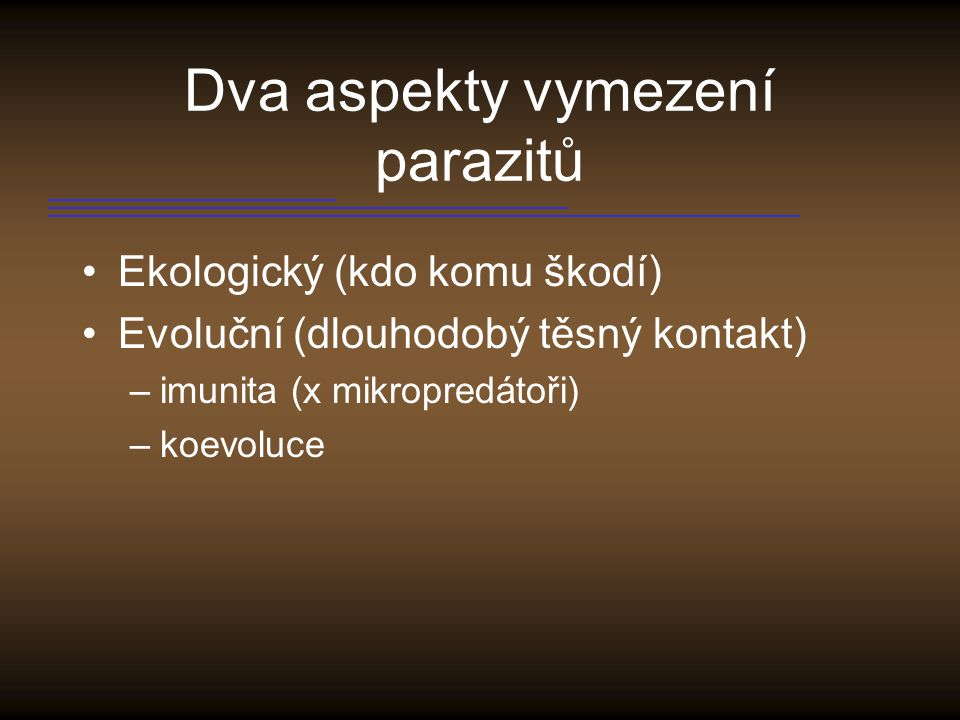 Dva aspekty vymezení parazitů