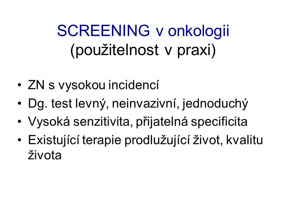 SCREENING v onkologii (použitelnost v praxi)