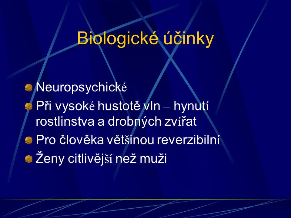 Biologické účinky Neuropsychické