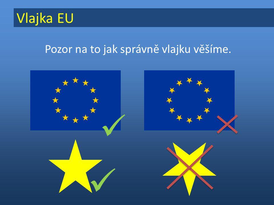 Pozor na to jak správně vlajku věšíme.