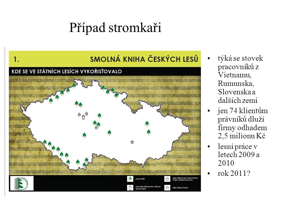 Případ stromkaři týká se stovek pracovníků z Vietnamu, Rumunska, Slovenska a dalších zemí.