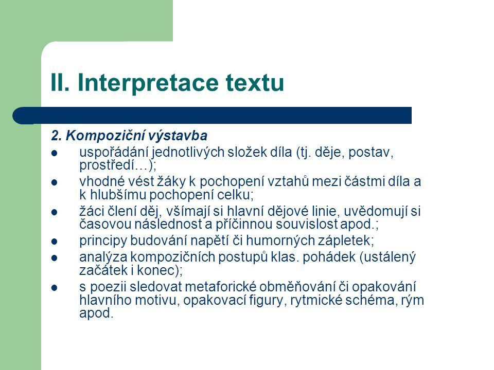 II. Interpretace textu 2. Kompoziční výstavba