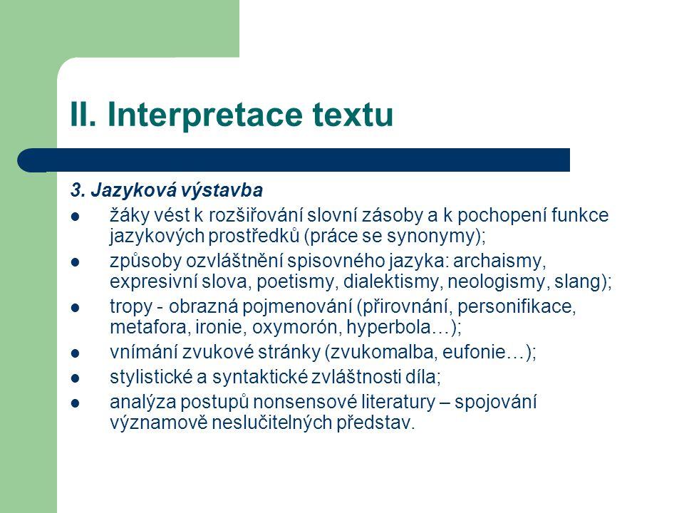 II. Interpretace textu 3. Jazyková výstavba