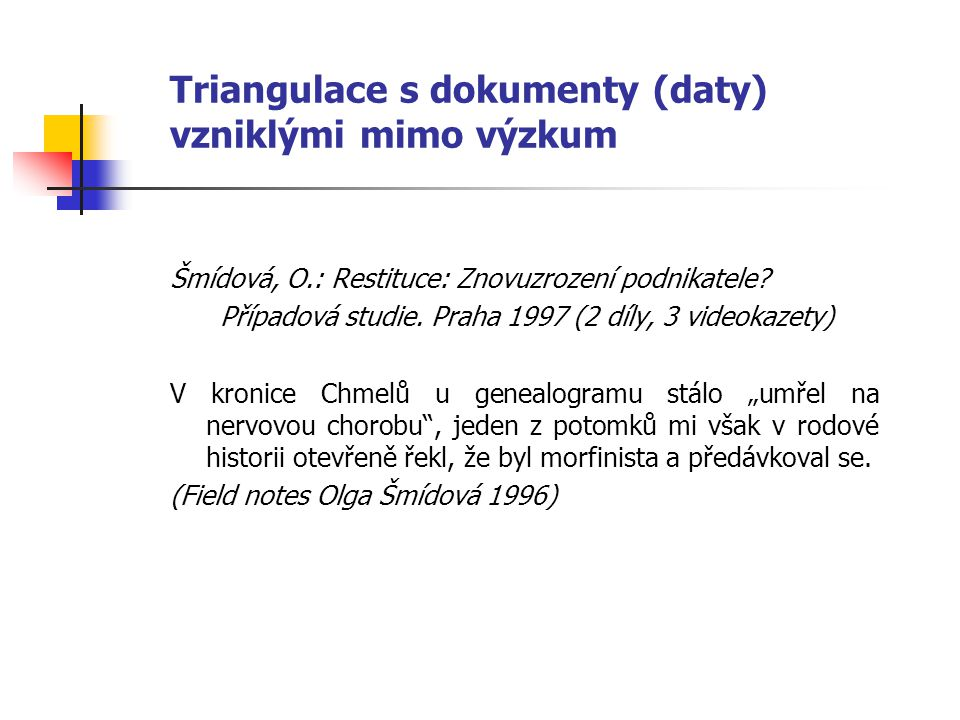 Triangulace s dokumenty (daty) vzniklými mimo výzkum