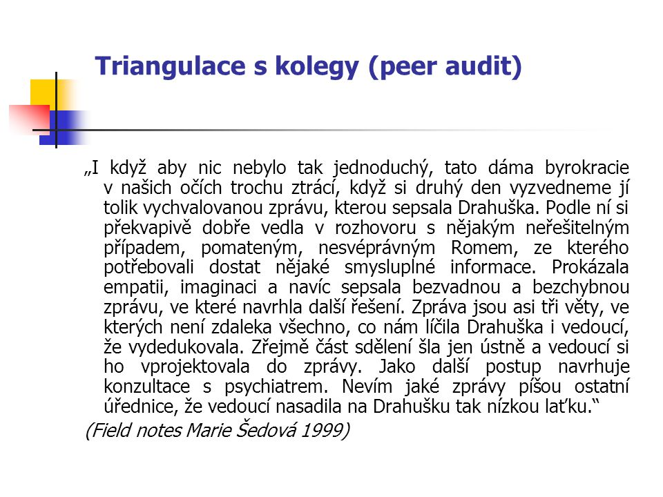 Triangulace s kolegy (peer audit)