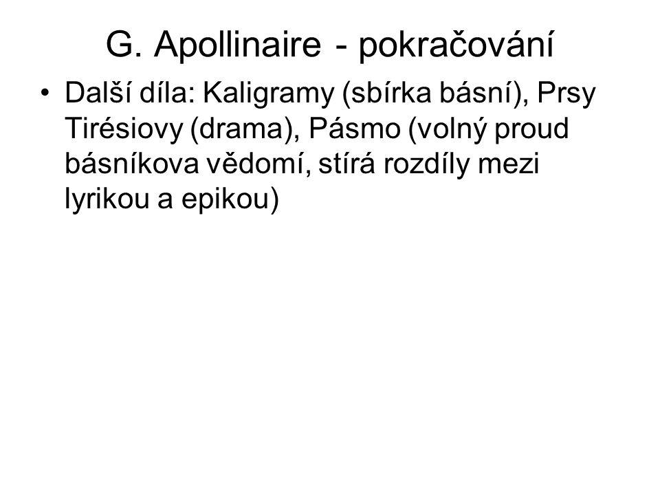 G. Apollinaire - pokračování
