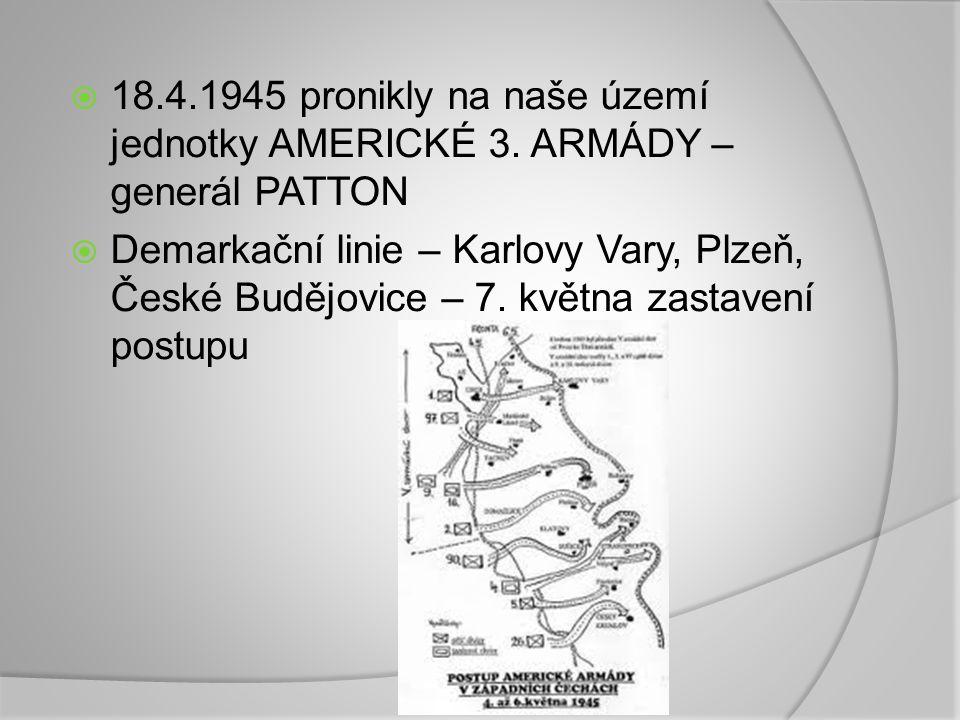 18. 4. 1945 pronikly na naše území jednotky AMERICKÉ 3
