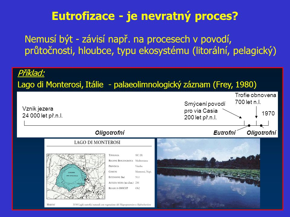 Eutrofizace - je nevratný proces