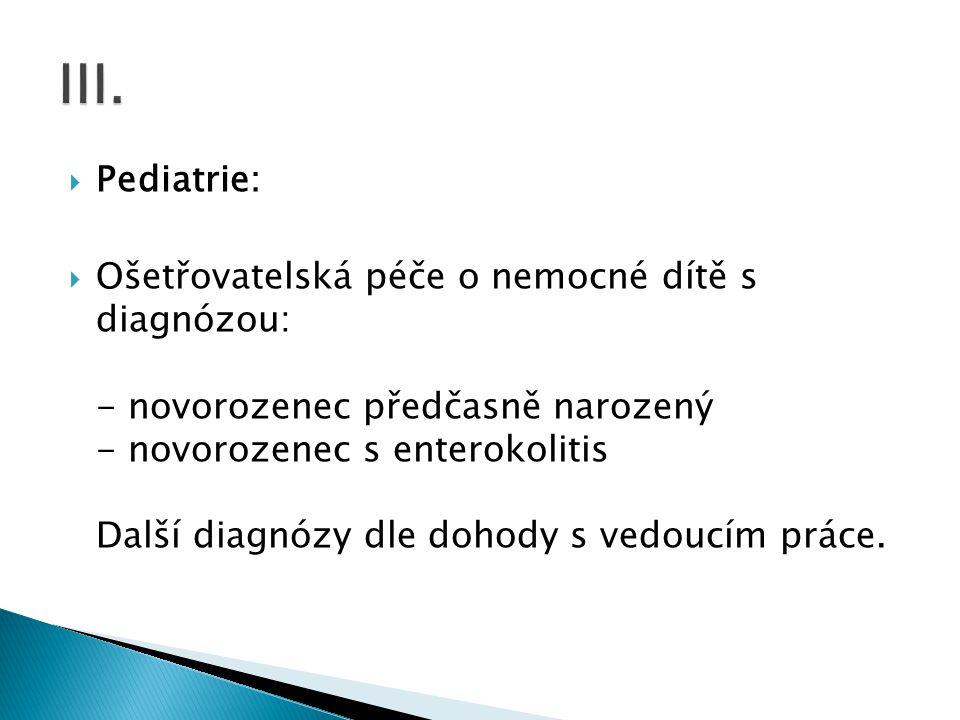 III. Pediatrie:
