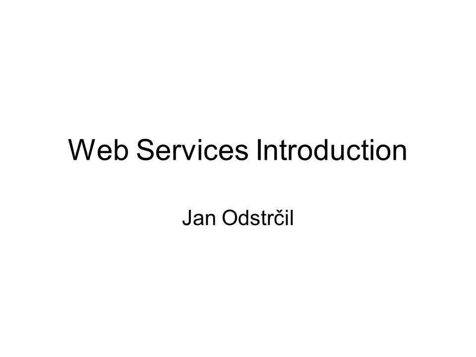 Web Services Introduction