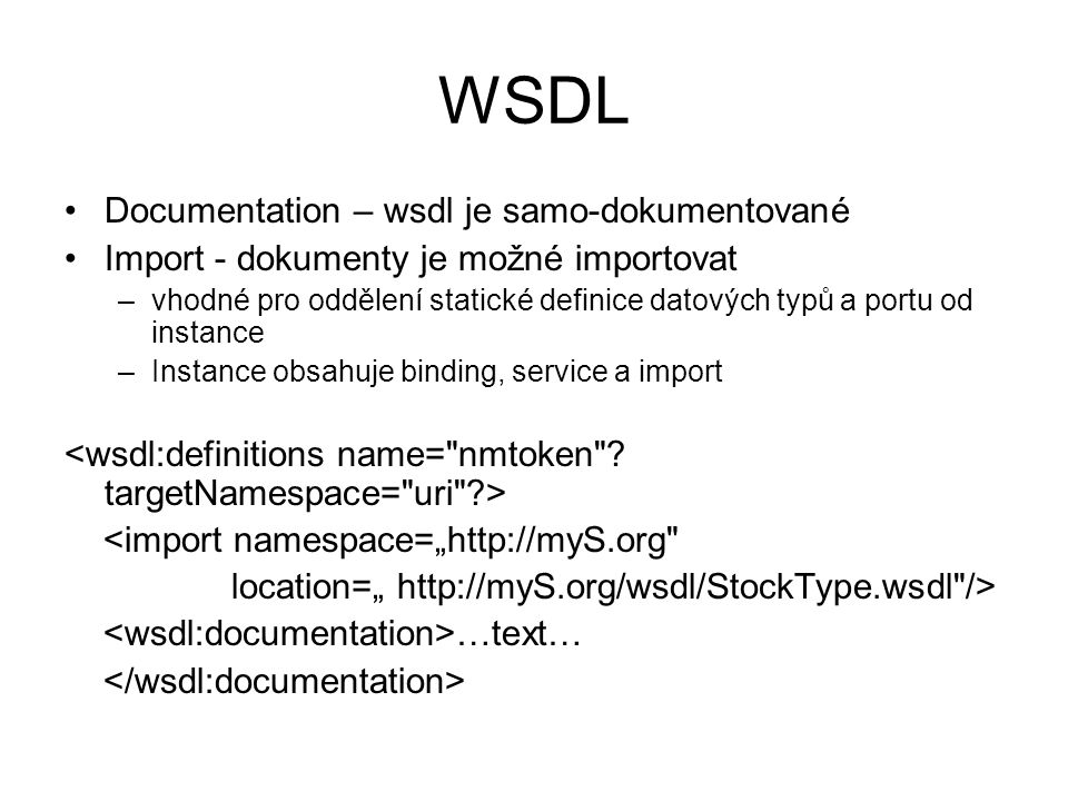 WSDL Documentation – wsdl je samo-dokumentované
