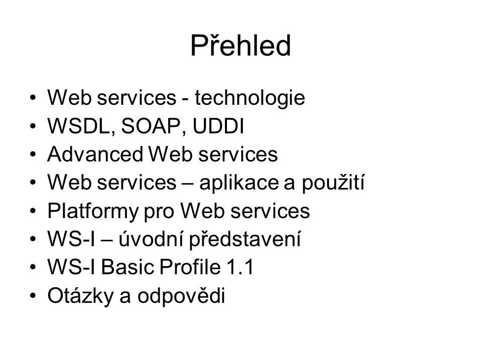 Přehled Web services - technologie WSDL, SOAP, UDDI