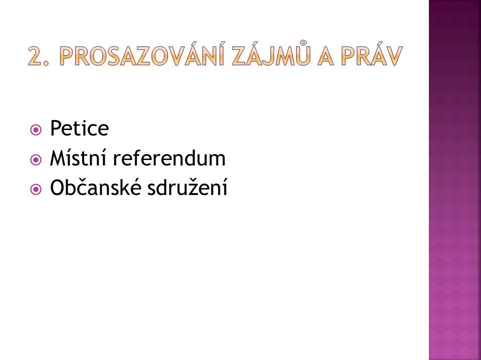 2. Prosazování zájmů a práv