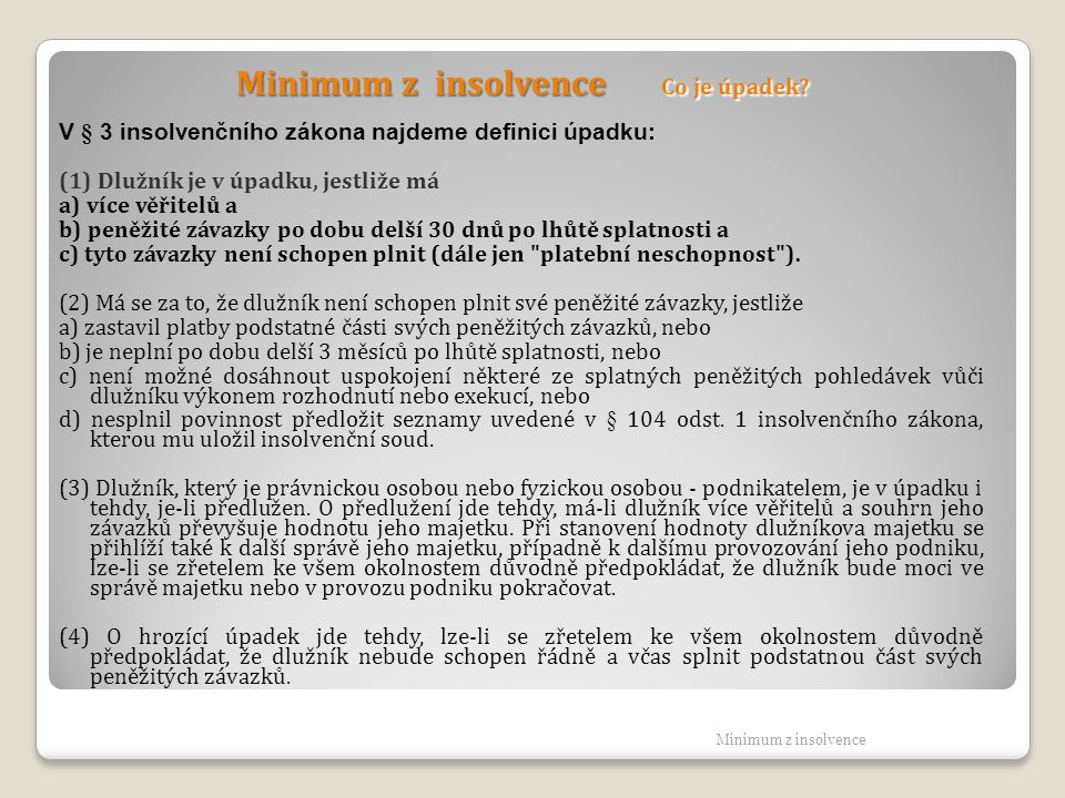 Minimum z insolvence Co je úpadek