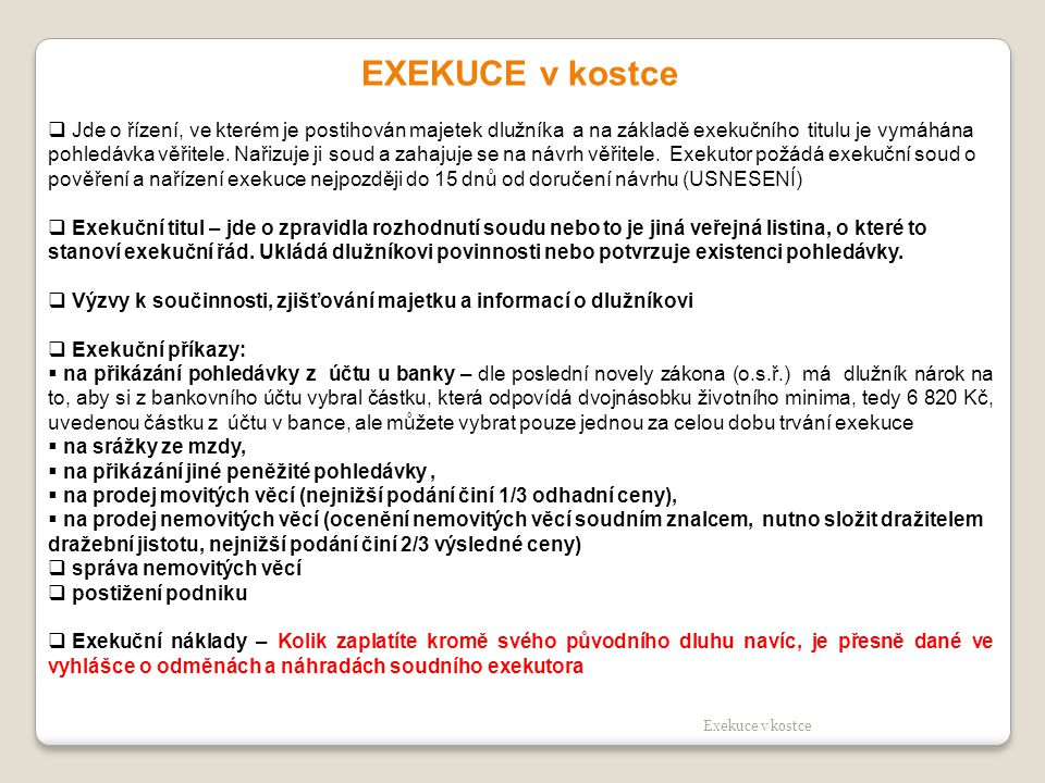 EXEKUCE v kostce