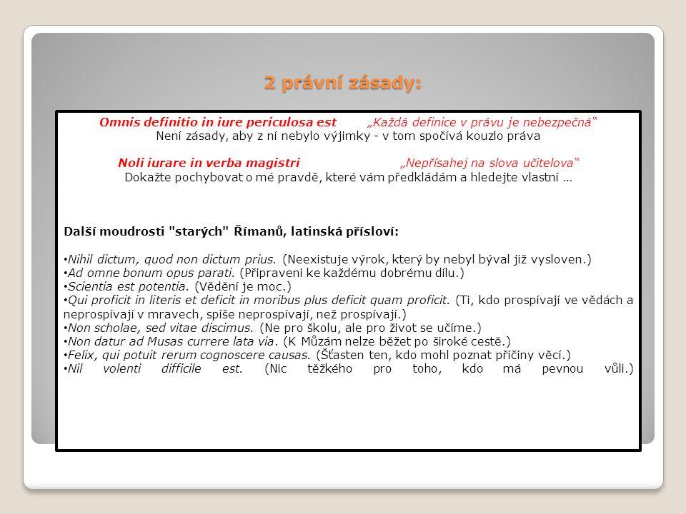 "2 právní zásady: Omnis definitio in iure periculosa est ""Každá definice v právu je nebezpečná"