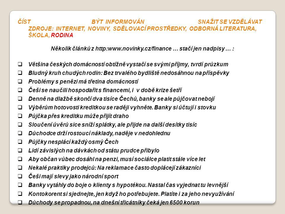 Několik článků z http:www.novinky.cz/finance … stačí jen nadpisy … :
