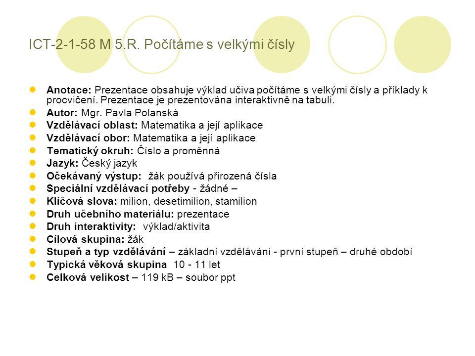 ICT-2-1-58 M 5.R. Počítáme s velkými čísly
