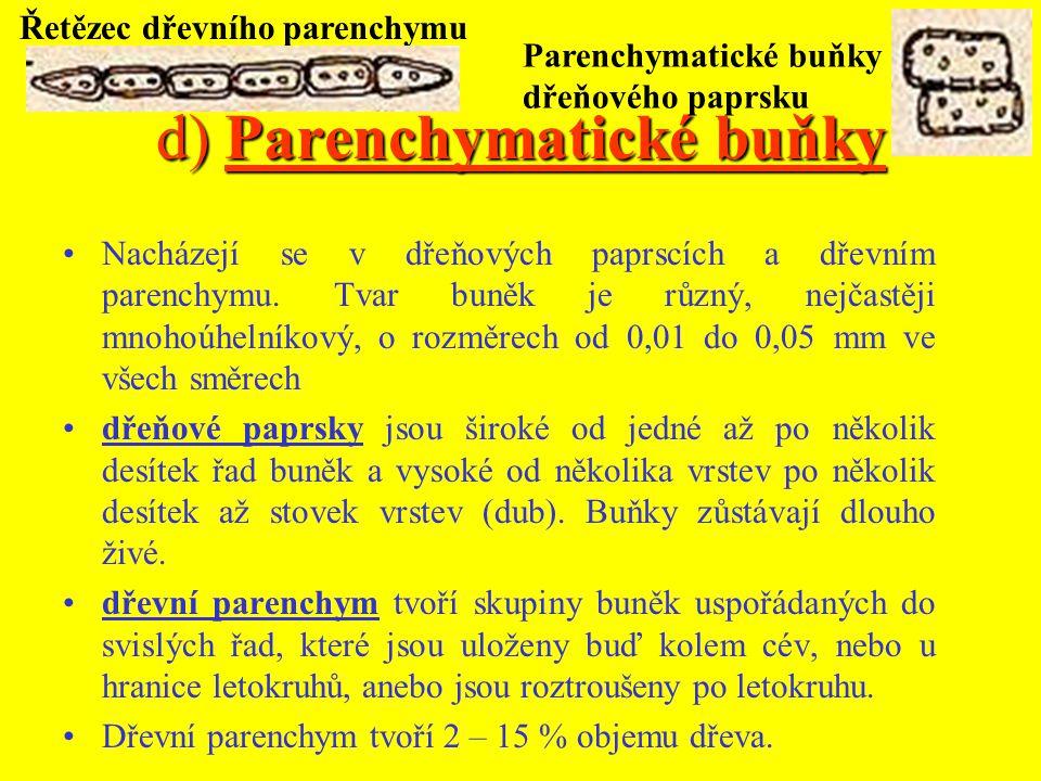 d) Parenchymatické buňky