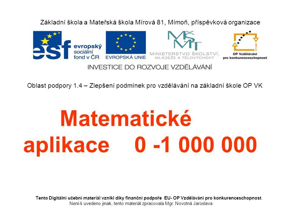 Matematické aplikace 0 -1 000 000