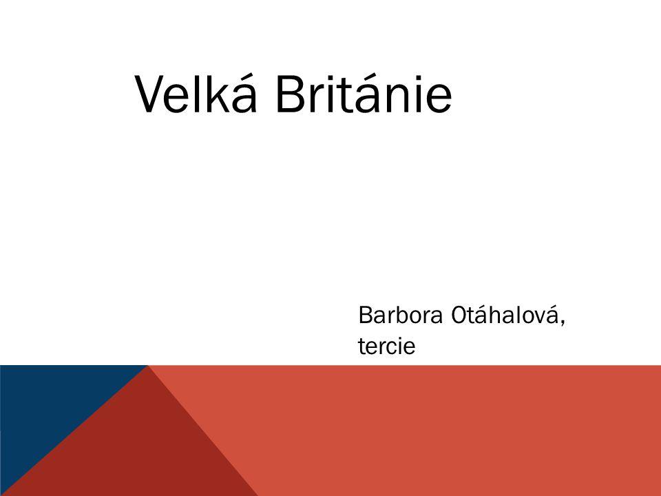 Velká Británie Barbora Otáhalová, tercie