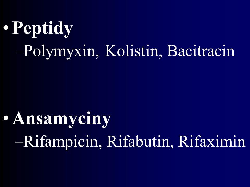 Peptidy Ansamyciny Polymyxin, Kolistin, Bacitracin