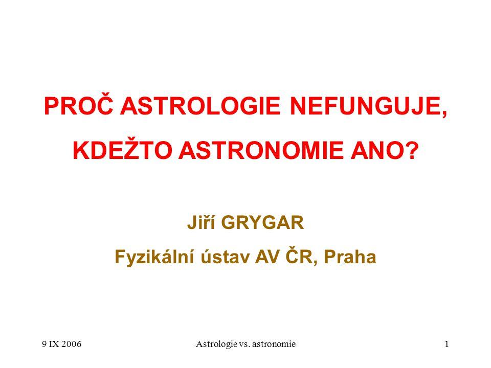 PROČ ASTROLOGIE NEFUNGUJE, Fyzikální ústav AV ČR, Praha