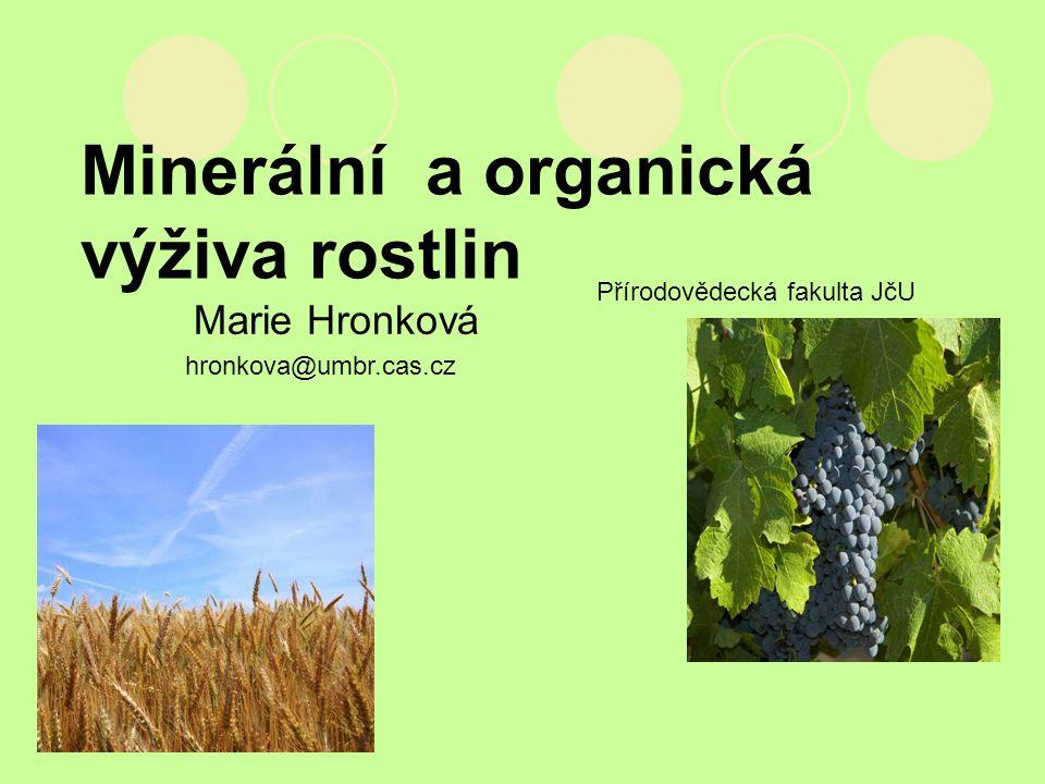 Minerální a organická výživa rostlin