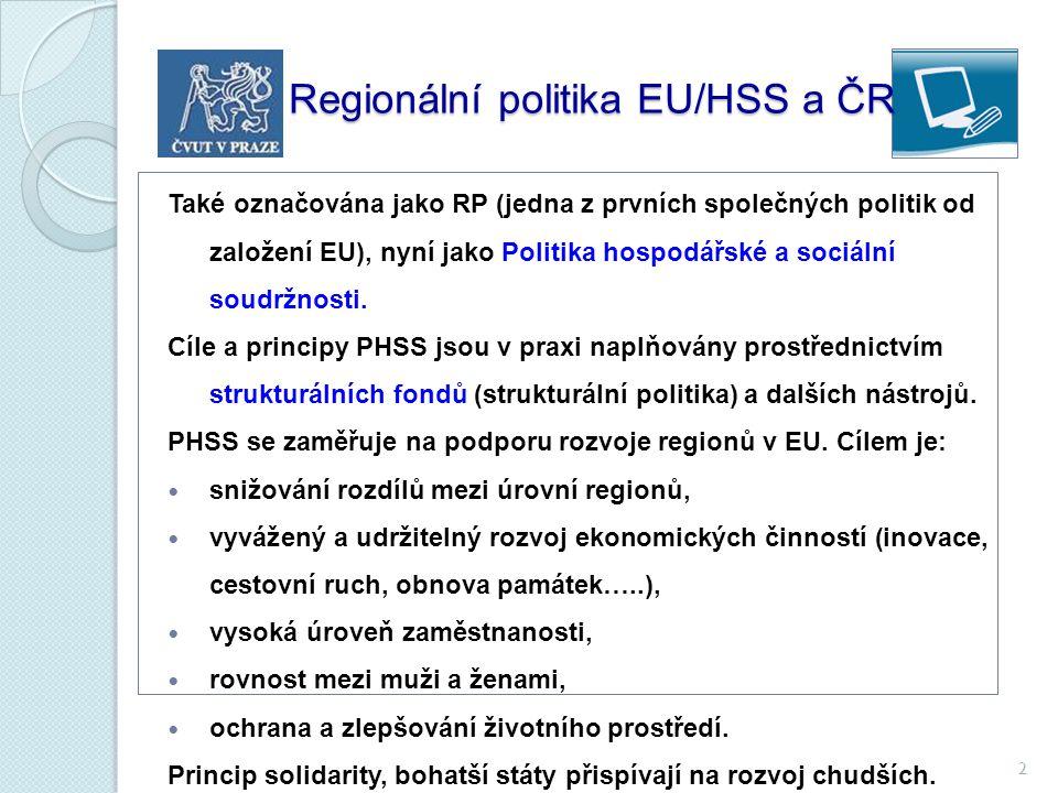 Regionální politika EU/HSS a ČR