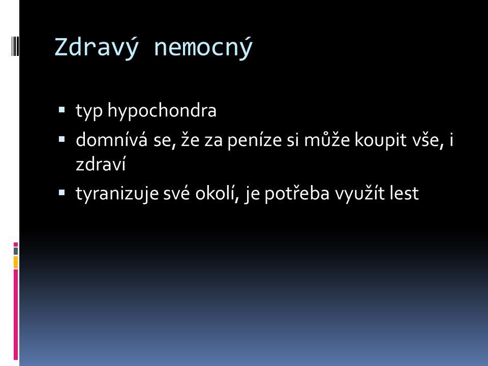 Zdravý nemocný typ hypochondra