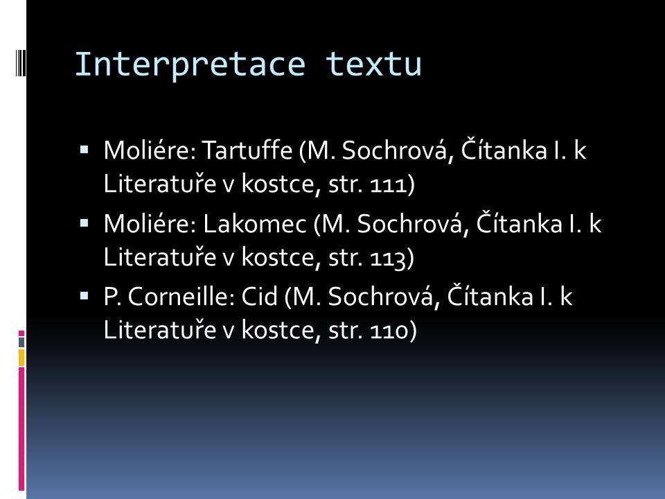 Interpretace textu Moliére: Tartuffe (M. Sochrová, Čítanka I. k Literatuře v kostce, str. 111)