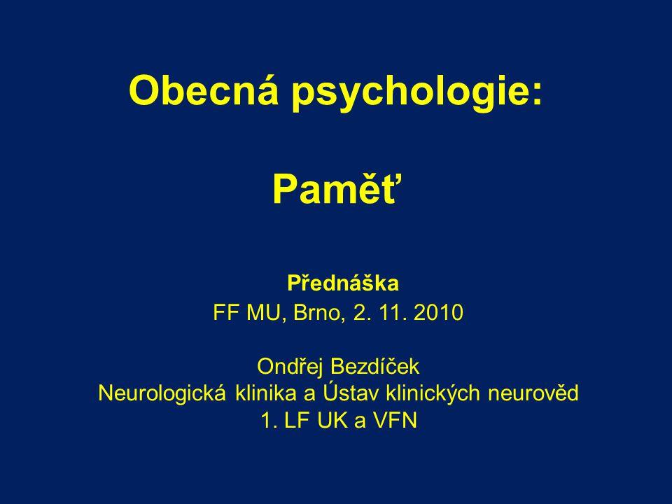 Obecná psychologie: Paměť