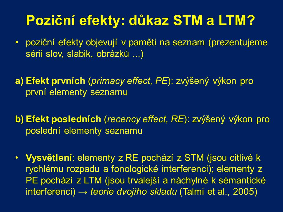 Poziční efekty: důkaz STM a LTM