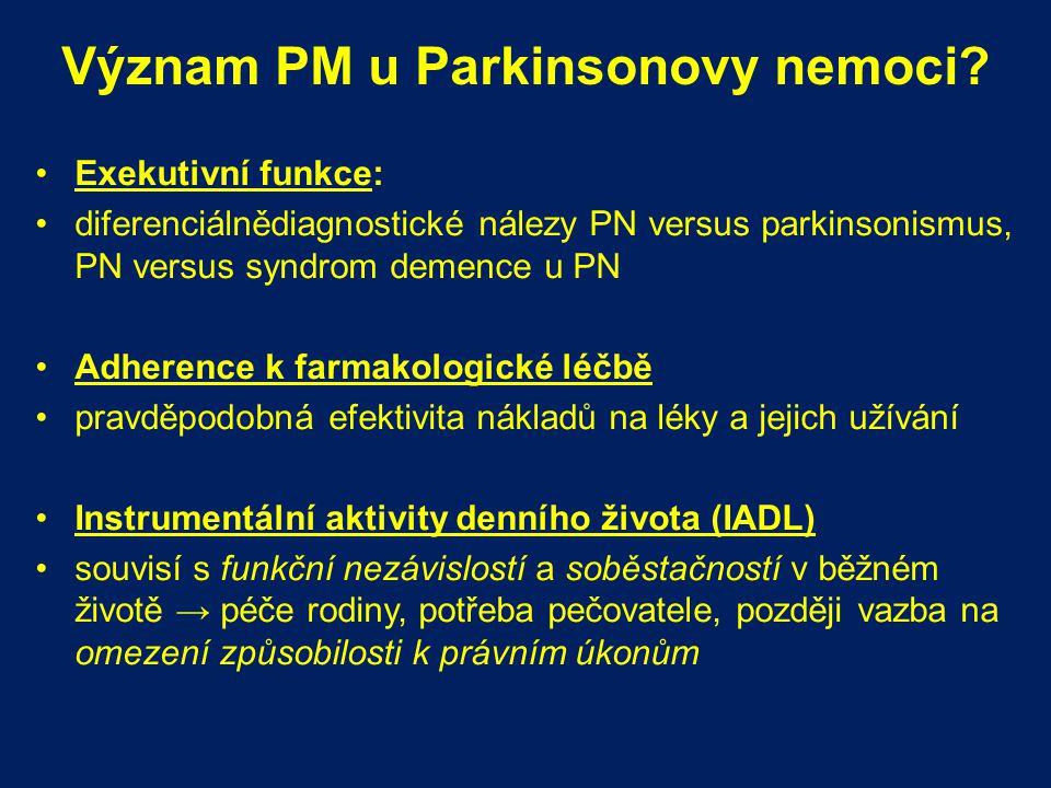 Význam PM u Parkinsonovy nemoci