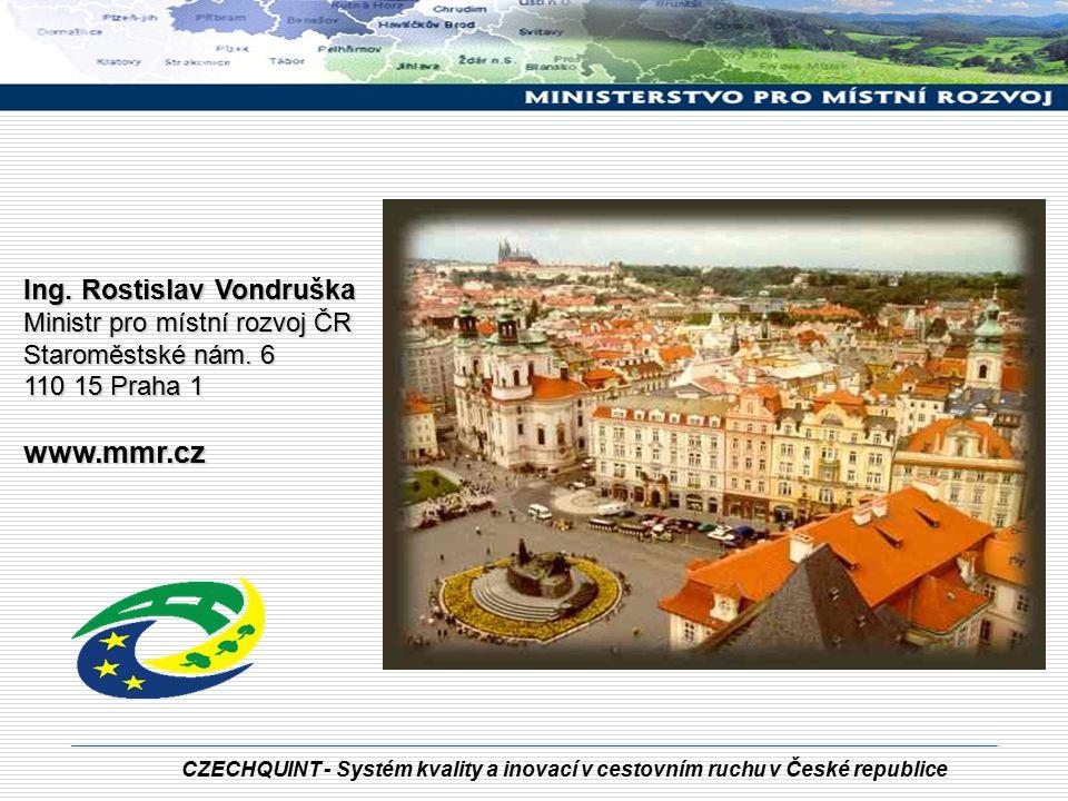 www.mmr.cz Ing. Rostislav Vondruška Ministr pro místní rozvoj ČR