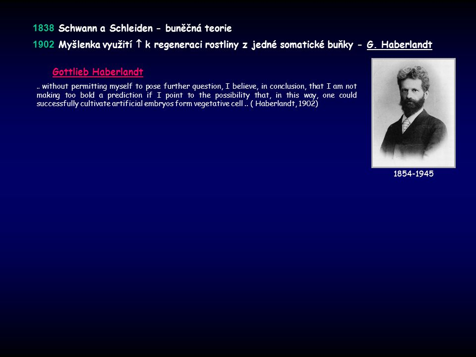 1838 Schwann a Schleiden - buněčná teorie