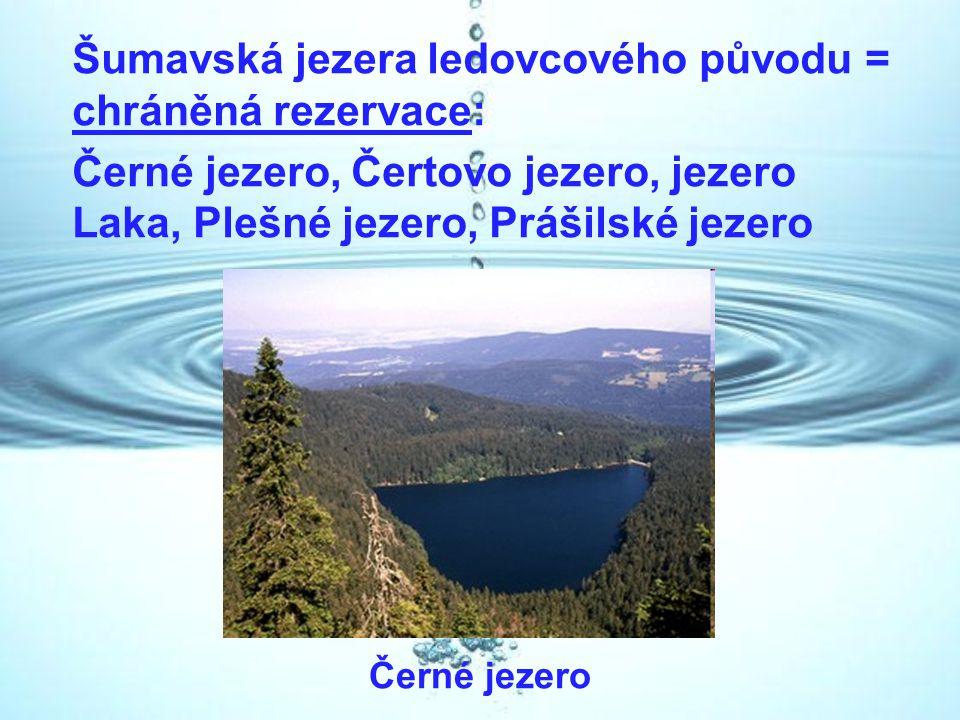 Šumavská jezera ledovcového původu = chráněná rezervace: