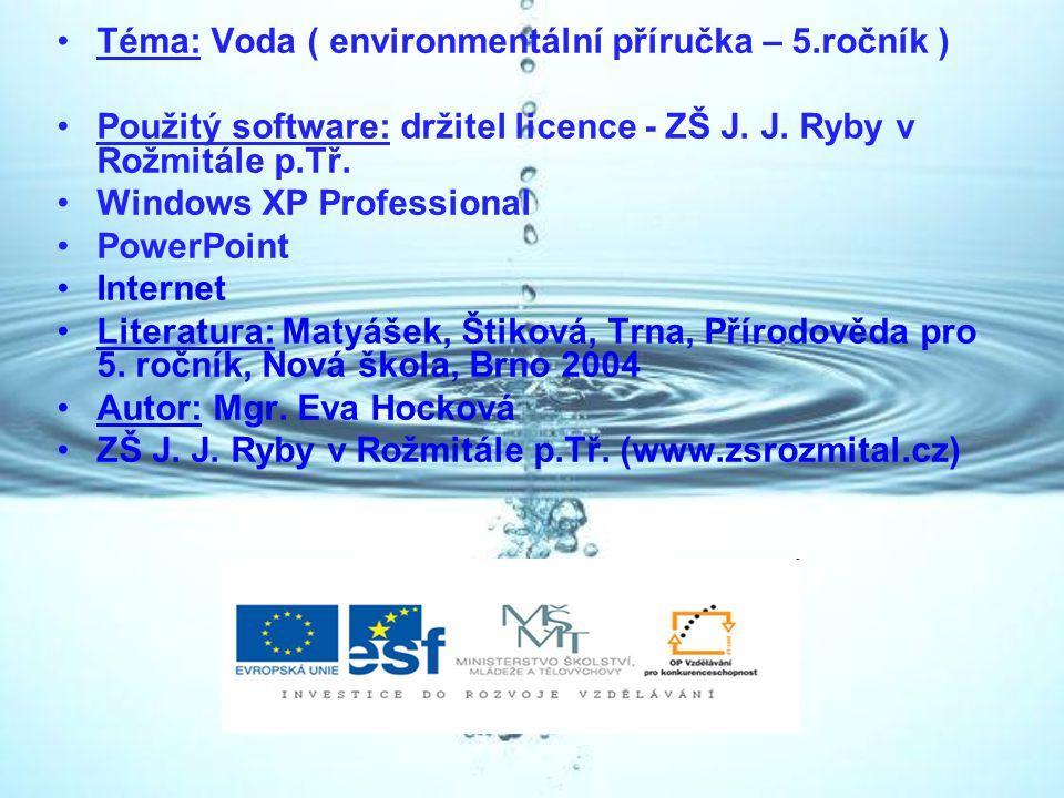 Téma: Voda ( environmentální příručka – 5.ročník )