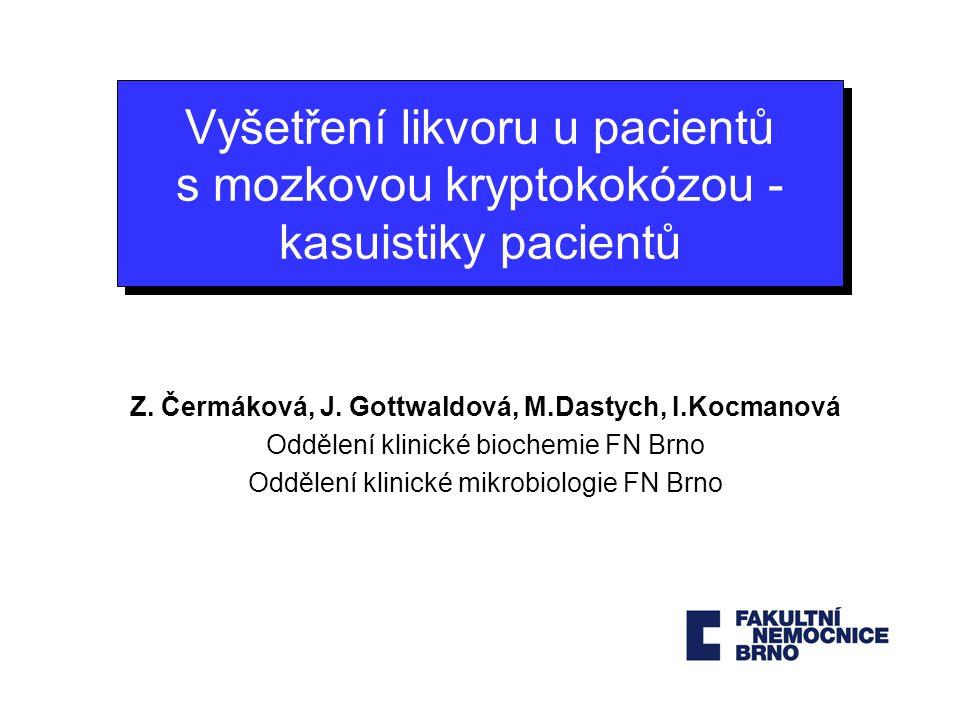 Z. Čermáková, J. Gottwaldová, M.Dastych, I.Kocmanová