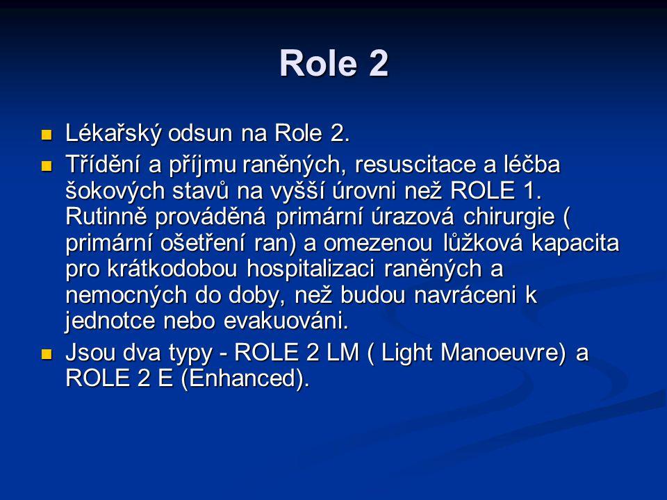 Role 2 Lékařský odsun na Role 2.