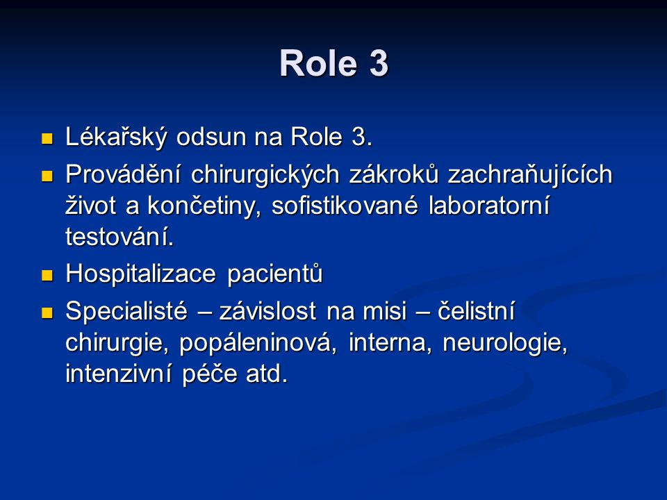 Role 3 Lékařský odsun na Role 3.