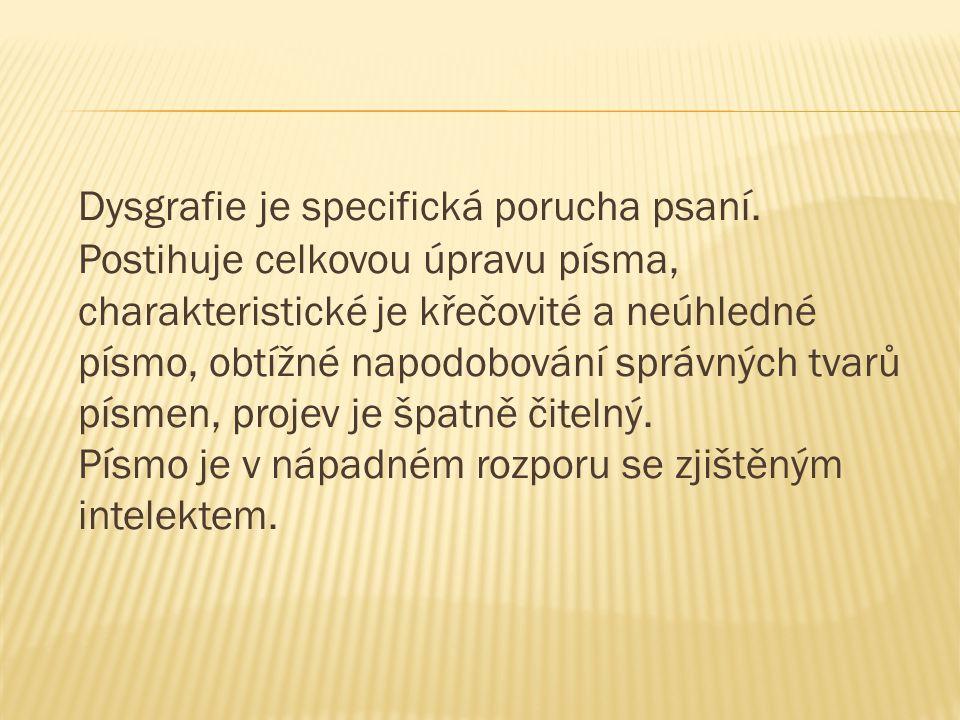 Dysgrafie je specifická porucha psaní