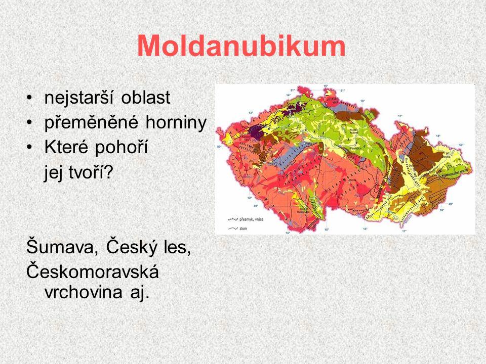 Moldanubikum nejstarší oblast přeměněné horniny Které pohoří