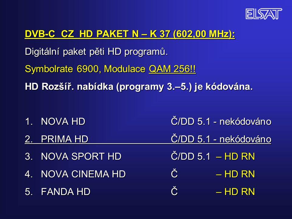 DVB-C CZ HD PAKET N – K 37 (602,00 MHz): Digitální paket pěti HD programů.