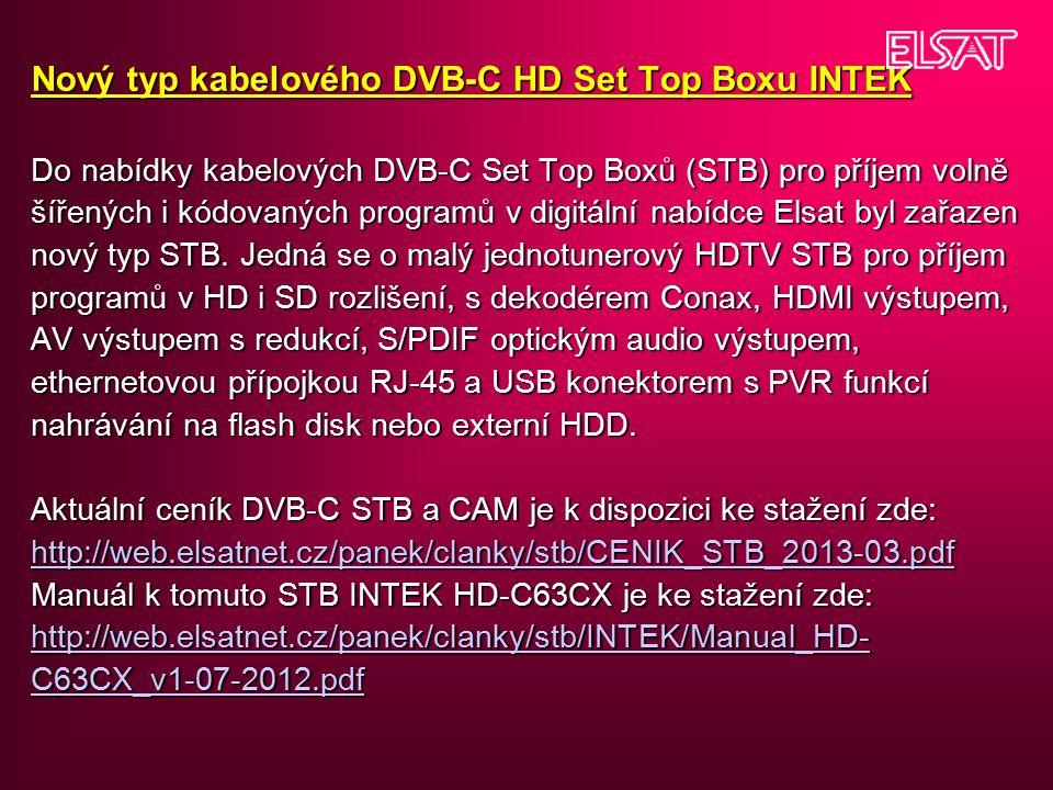 Nový typ kabelového DVB-C HD Set Top Boxu INTEK Do nabídky kabelových DVB-C Set Top Boxů (STB) pro příjem volně šířených i kódovaných programů v digitální nabídce Elsat byl zařazen nový typ STB.