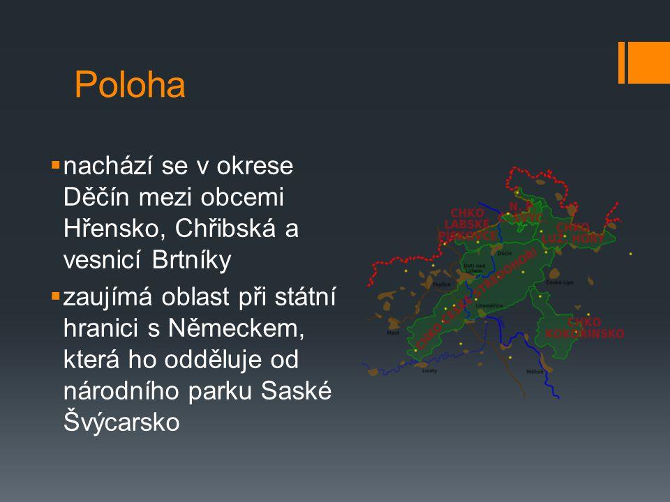Poloha nachází se v okrese Děčín mezi obcemi Hřensko, Chřibská a vesnicí Brtníky.