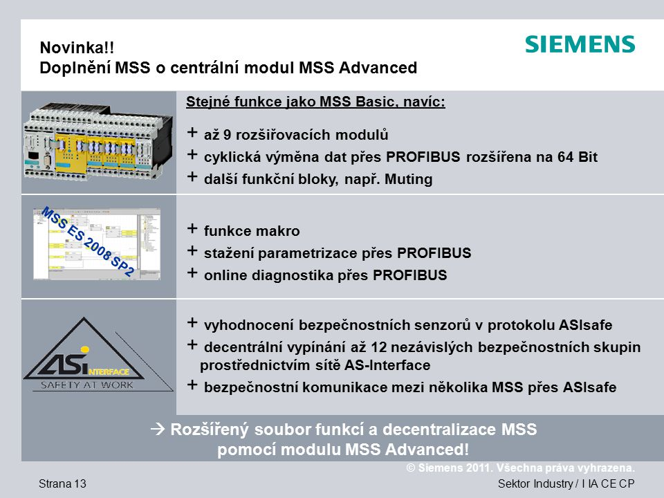 Novinka!! Doplnění MSS o centrální modul MSS Advanced