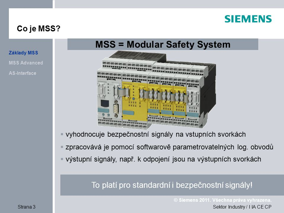 MSS = Modular Safety System