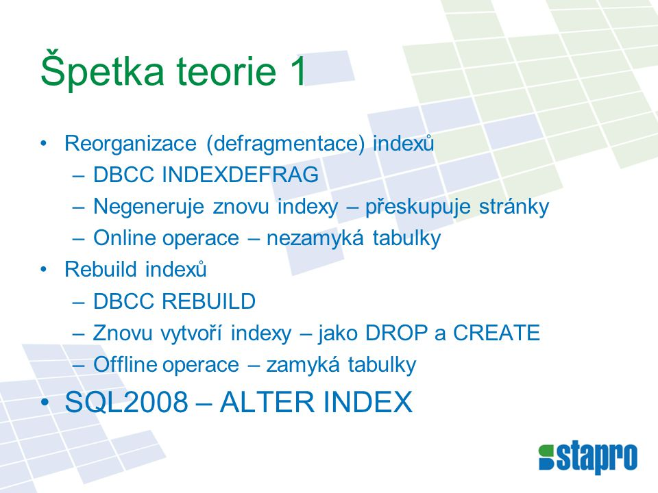 Špetka teorie 1 SQL2008 – ALTER INDEX