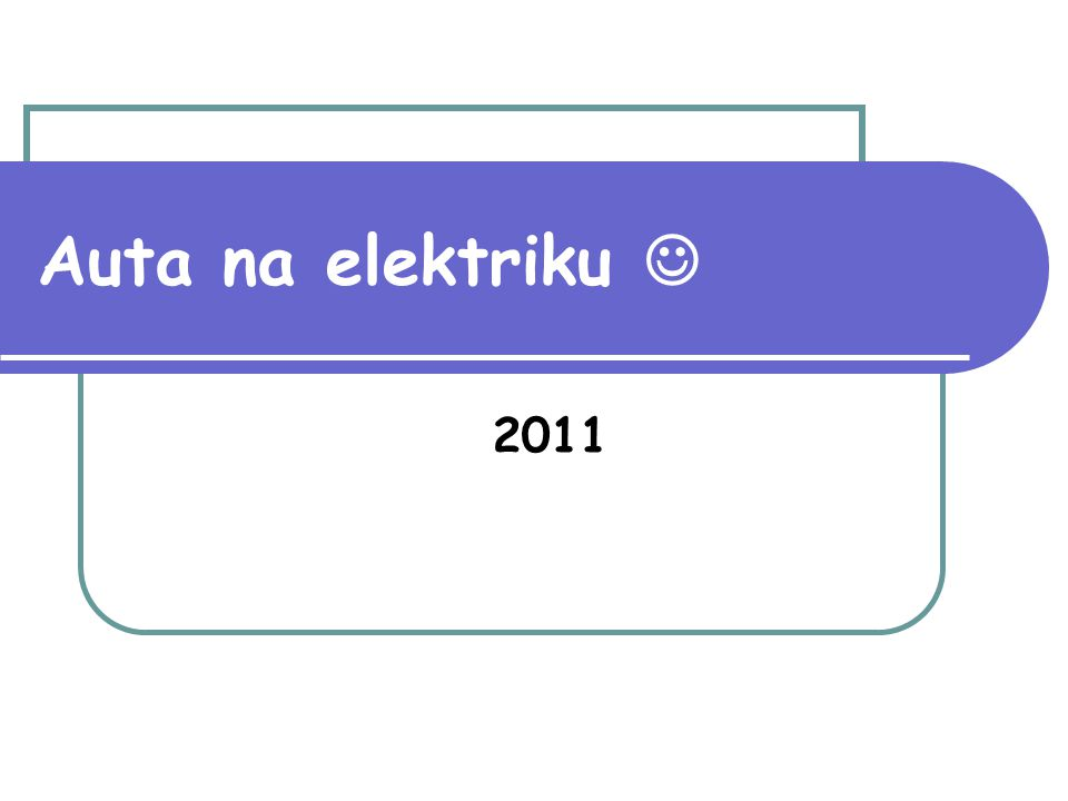Auta na elektriku  2011